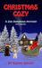 Christmas Cozy (Zoe Donovan Mystery #11)