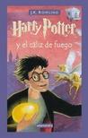 Harry Potter y el cáliz de fuego by J.K. Rowling