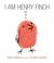 I Am Henry Finch