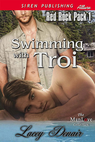 Swimming with Troi (Red Rock Pack, #1)