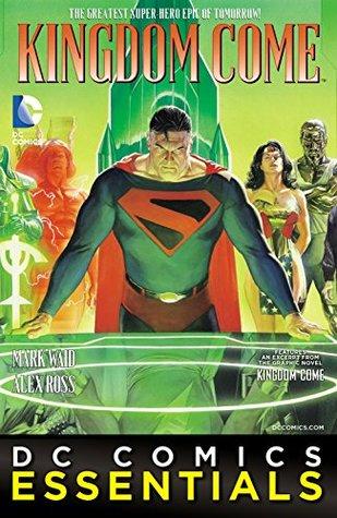 DC Comics Essentials: Kingdom Come (2014-) #1