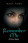 Remember Me: A Love Story