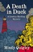 A Death in Duck (A Lindsay Harding Mystery, #2) by Mindy Quigley