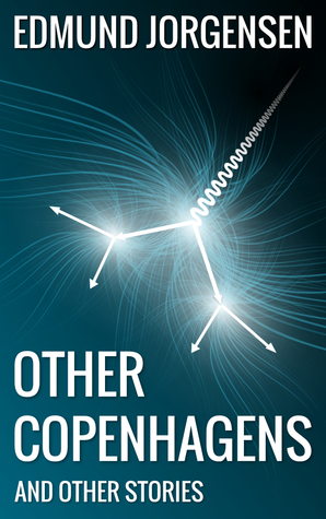 other-copenhagens-and-other-stories