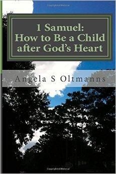 1 Samuel: How to Be a Child after God's Heart DJVU FB2 EPUB por Angela Oltmanns -