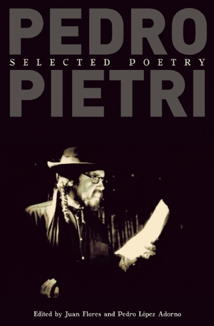 Pedro Pietri: Selected Poetry