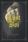Lost Boi by Sassafras Lowrey