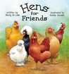 Hens for Friends by Sandy DeLisle