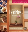 The EcoNest Home by Paula Baker-Laporte