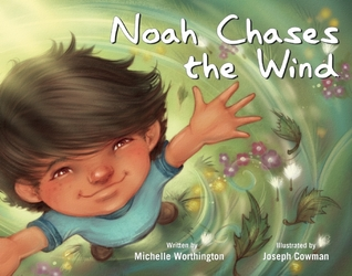 Noah Chases the Wind (ePUB)