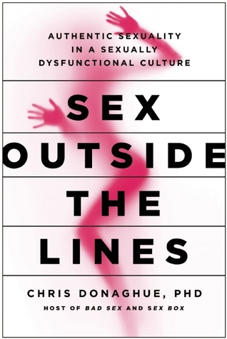Sex Outside the Lines by Chris Donaghue