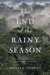 The End of the Rainy Season: Discovering My Family's Hidden Past in Brazil