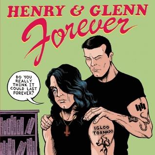 Henry & Glenn Forever by Tom Neely
