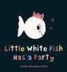 Little White Fish...