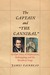 """The Captain and """"the Cannibal"""": An Epic Story of Exploration, Kidnapping, and the Broadway Stage"""