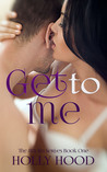 Get to Me (8th Sin, #1)