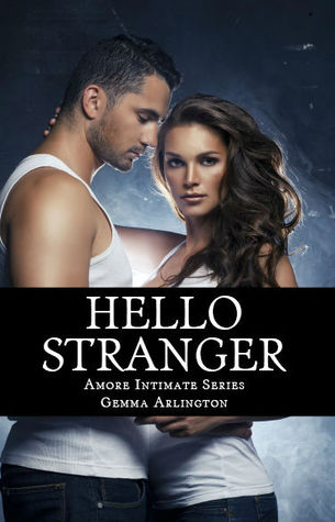 Hello Stranger (Amore Intimate, #2)