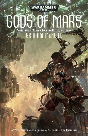 Gods of Mars (Adeptus Mechanicus #3)