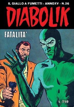 Diabolik anno XV n. 26: Fatalità
