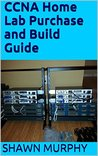 CCNA Home Lab Purchase and Build Guide