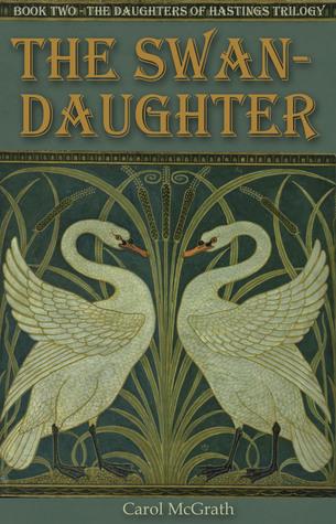 The Swan-Daughter (Daughters of Hastings, #2)