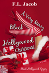 A Very Merry Black Hollywood Christmas (Black Hollywood, #2.5)