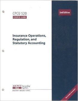 Course Guide: Insurance Operation, Regulations, And Statutory Accounting