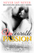 Never Say Never (Unbearable Passion, #1) by Scarlett Avery