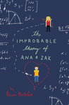 The Improbable Theory of Ana and Zak by Brian Katcher