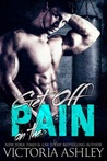 Get off on the Pain by Victoria Ashley