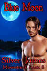 Blue Moon by Silver James