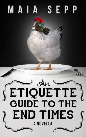 An Etiquette Guide to the End Times (An End Times Novella)