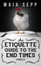 An Etiquette Guide to the E...