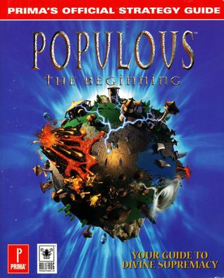 Populous: The Beginning: Prima's Official Strategy Guide