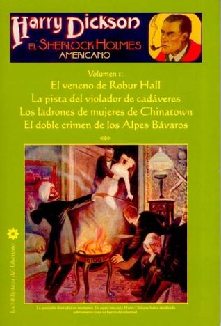 Harry Dickson, el Sherlock Holmes americano - Volumen 1