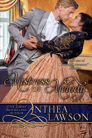 Mistress of Melody (Music of the Heart, #2)