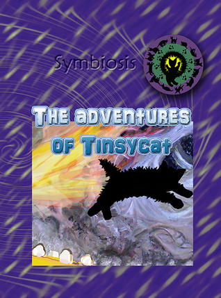 The adventures of Tinsycat (Symbiosis, #1)