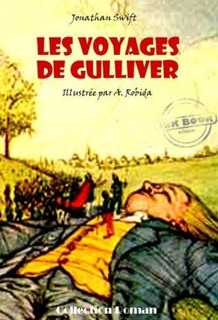 Les voyages de Gulliver (avec illustrations): Edition intégrale