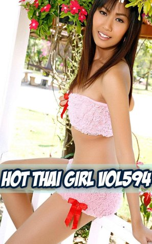 Hot Thai Girl Vol 594