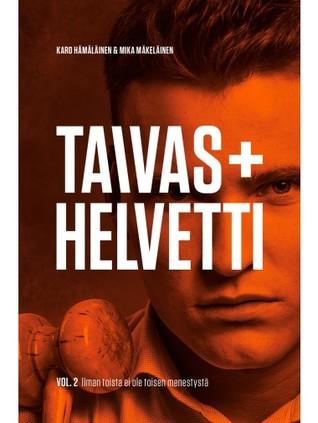 Taivas + helvetti vol. 2 ilman toista ei ole menestystä by Karo Hämäläinen