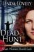 DEAD HUNT (Smart Women, Dum...