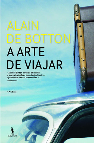 Ebook A Arte de Viajar by Alain de Botton TXT!