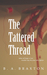 The Tattered Thread