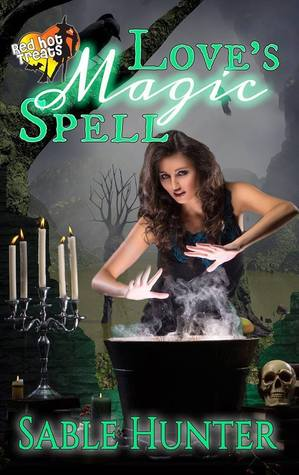 Love's Magic Spell (A Red Hot Treats Story)