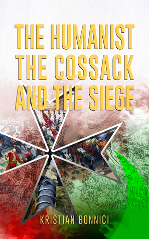 The Humanist The Cossack And The Siege of Malta 1565