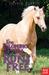 The Palomino Pony Runs Free (The Palomino Pony, #4)