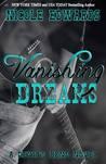 Vanishing Dreams (Devils Bend, #2)