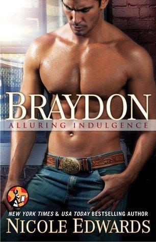 Ebook Braydon by Nicole Edwards read!