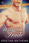 Worth The Trade (More Than A Game, #2)
