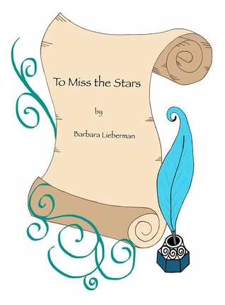 To Miss The Stars